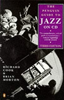 the penguin jazz guide the history of the music in the 1000 best rh amazon ca penguin jazz guide 10th edition penguin jazz guide 1001 best albums list