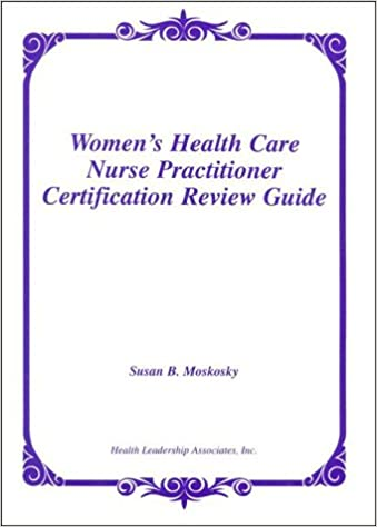 Women S Health Care Nurse Practitioner Certification Review