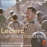 Leclerc, Un Reve D'indochine [Soundtrack] [Audio CD] Jean-Marie Senia