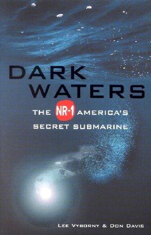 Read Online Dark Waters the NR1 America's Secret Submarine PDF