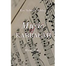 Music of Kabbalah: Playing Notes