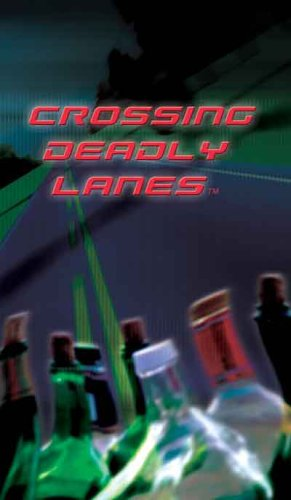 Crossing Deadly Lanes [VHS]