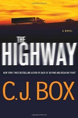 By C.J. Box - The Highway (6/30/13): C.J. Box: Amazon.com: Books