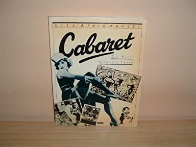 Cabaret The First Hundred Years