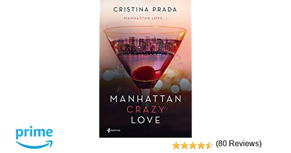 Manhattan Crazy Love: Manhattan Love, 1: 13 (Erótica)