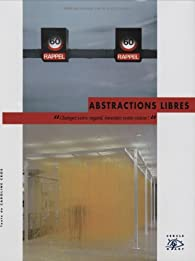 Abstractions libres par Caroline Cros