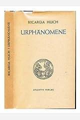 Urphanomene / Ricarda Huch Hardcover