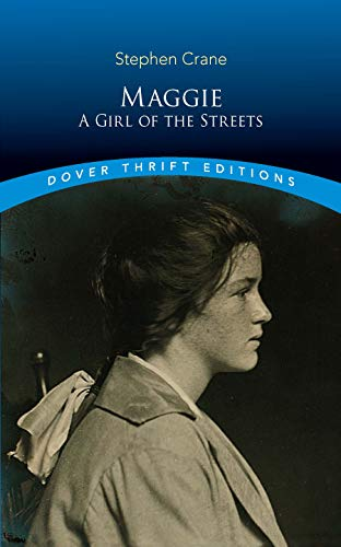 Maggie: A Girl of the Streets (Dover Thrift ()