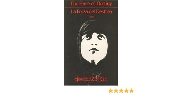 La Forza Del Destino English National Opera Guide 23 the Force Of Destiny