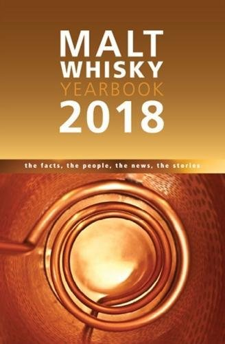Malt Whisky Yearbook: The Facts, the People, the News, the Stories by Ingvar Ronde