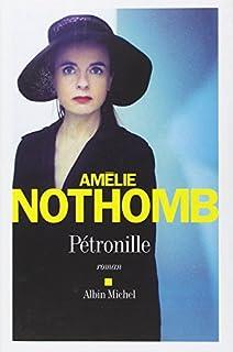 Pétronille, Nothomb, Amélie