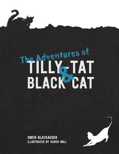 The Adventures of Tilly-Tat and Black Cat