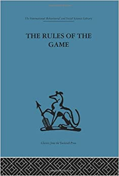 Book The Rules of the Game: Cross-disciplinary essays on models in scholarly thought