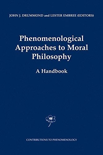 Phenomenological Approaches to Moral Philosophy: A Handbook (Contributions To Phenomenology) Pdf