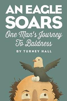 Eagle Soars Mans Journey Baldness ebook product image
