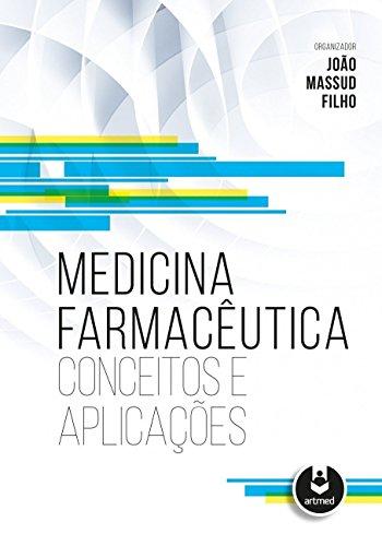 Medicina Farmacêutica. Conceitos e Aplicações