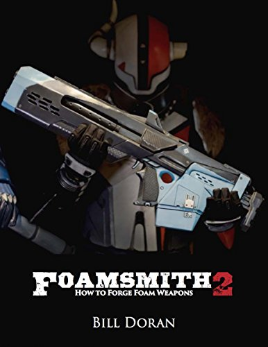 Foamsmith 2: How to Forge Foam Weapons -