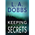 Keeping Secrets (A Sam Mason Mystery Book 2)