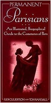 >>TOP>> Permanent Parisians: An Illustrated Guide To The Cemeteries Of Paris. sistemas State choose General historia Nueva