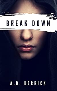 Break Down by A. D. Herrick ebook deal