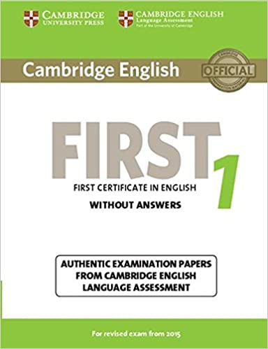 cambridge english first  Cambridge English First 1 for Revised Exam from 2015 Student's Book ...