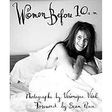 [(Women Before 10a.m. )] [Author: Veronique Vial] [Jan-2002]