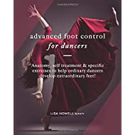 Advanced Foot Control: for Dancers