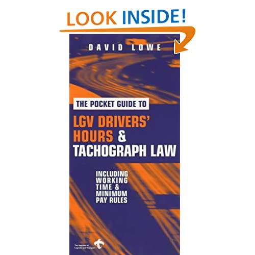 Pocket Guide to Lgv Drivers' Hours and Tachograph Law David Lowe