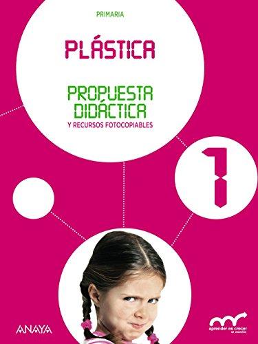 Descargar Libro Plástica 1. Propuesta Didáctica. Ana Teresa Oviedo Melgares