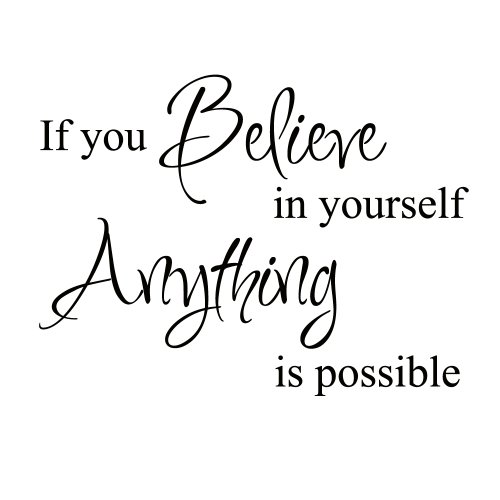 - Believe in Yourself Inspirational Motivational Kid Quote Lettering Decor Saying Sticker Art Vinyl Large Wall Decal Decoration (Black, X Large)