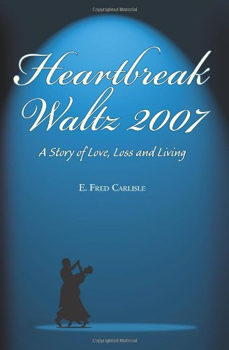 Read Online Heartbreak Waltz 2007 pdf