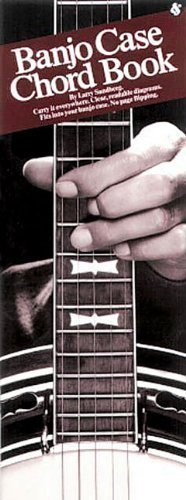 Original Banjo Case Chord Book by Sandberg, Larry (1992) Banjo Case Chord Book