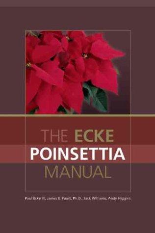 The Ecke Poinsettia Manual