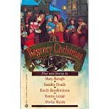 A Regency Christmas, Mary Balogh and Sandra Heath, 0451182545
