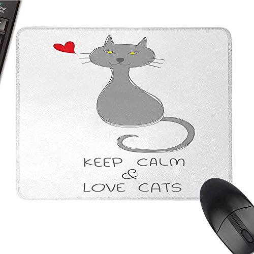 (Keep CalmE-Sports Gaming Mouse PadGrey Cat Sitting with Red Heart and Hand Drawn Quote Keep Calm Love CatsNonslip Rubber Base 9.8