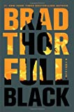 Full Black: A Thriller (The Scot Harvath Series)