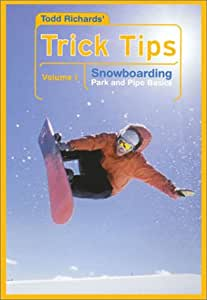 Todd Richards' Trick Tips, Vol. 1: Snowboarding Park and Pipe Basics