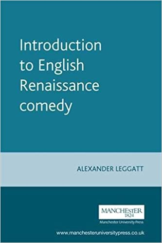 Introduction to English Renaissance Comedy by Alexander Leggatt (2012-02-13)