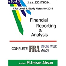CFA level 1, 2018 Financial Reporting and Analysis: Crash FRA in one week