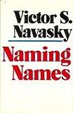 Naming Names, Victor S. Navasky, 0670503932