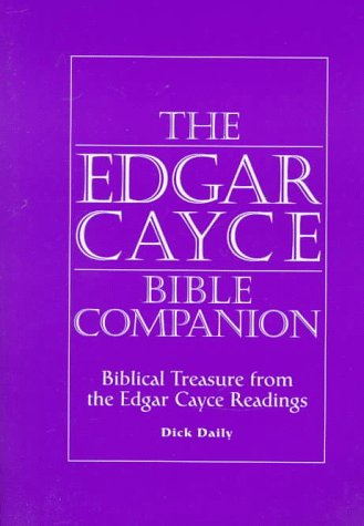 The Edgar Cayce Bible Companion: Biblical Treasure from the Edgar Cayce Readings by Brand: A.R.E. Press (Association of Research n Enlig