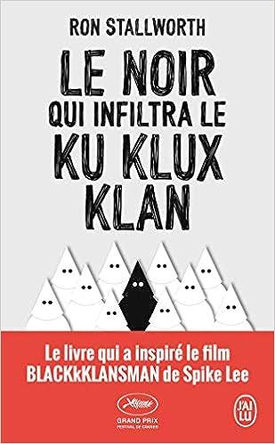 Le noir qui infiltra le Ku Klux Klan (Jai lu): Amazon.es ...
