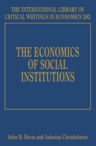 The Economics of Social Institutions
