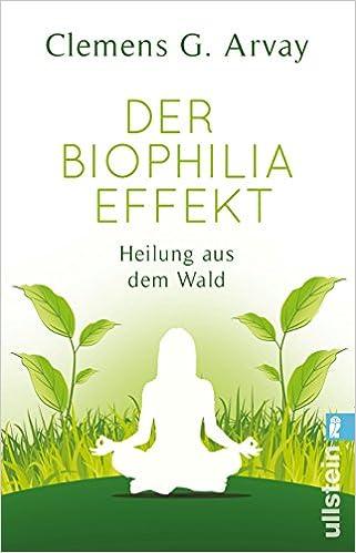 Vorschaubild: Der Biophilia Effekt