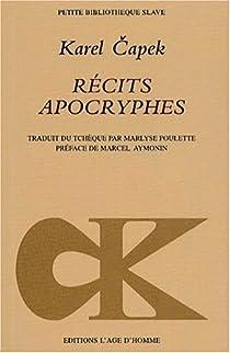 Récits apocryphes par Karel Capek