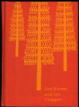 Jim Forest and the trapper (The Jim Forest readers)