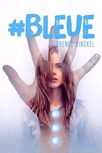 Bleue Florence Hinckel Babelio