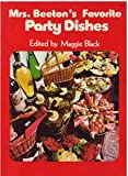 Mrs. Beeton's Favorite Party Dishes, Beeton and Maggie Black, 0672523213