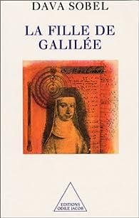 La fille de Galilée par Dava Sobel