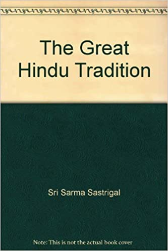 The Great Hindu Tradition